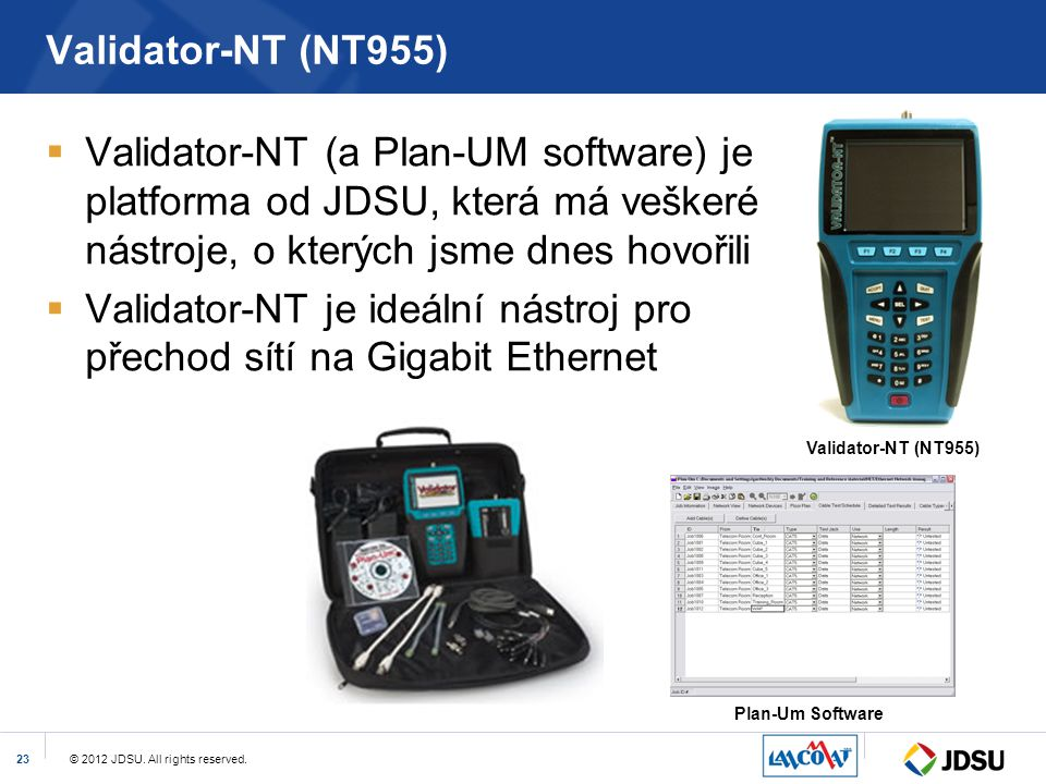Validator-NT je ideální nástroj pro přechod sítí na Gigabit Ethernet
