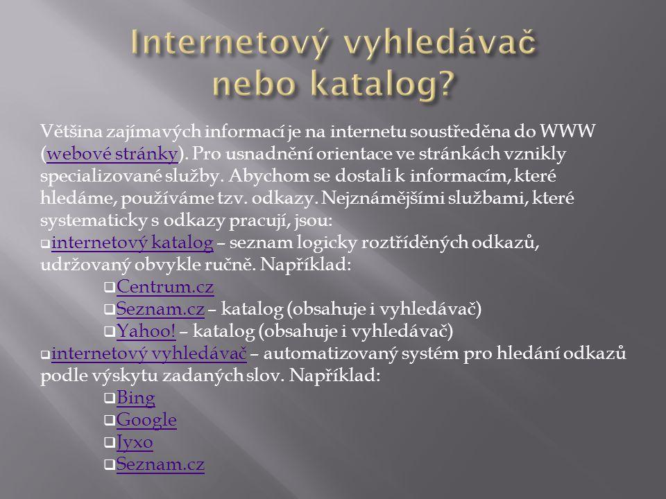Internetový vyhledávač nebo katalog