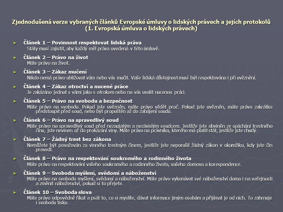 Zjednodušená verze vybraných článků Evropské úmluvy o lidských právech a jejích protokolů (1. Evropská úmluva o lidských právech)