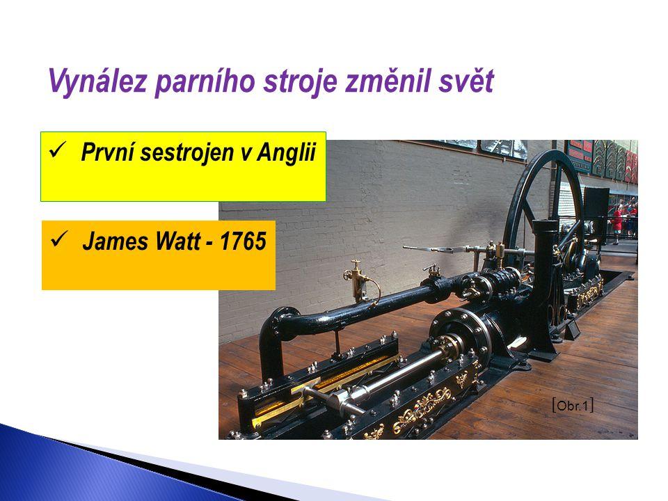 Vynález parního stroje změnil svět