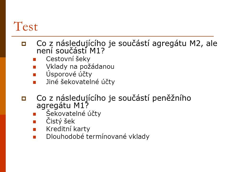 Test Co z následujícího je součástí agregátu M2, ale není součástí M1