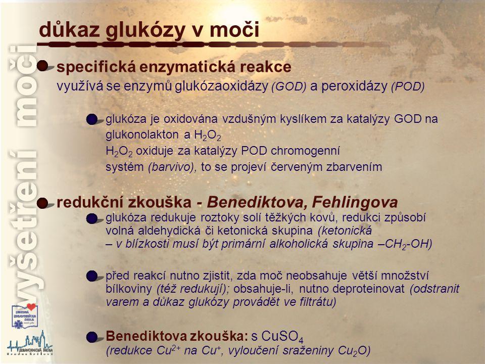 důkaz glukózy v moči specifická enzymatická reakce