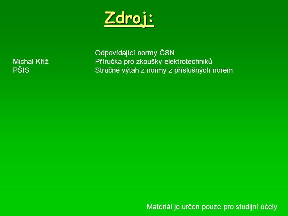 Zdroj: Odpovídající normy ČSN