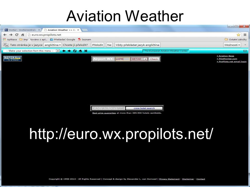 Aviation Weather http://euro.wx.propilots.net/