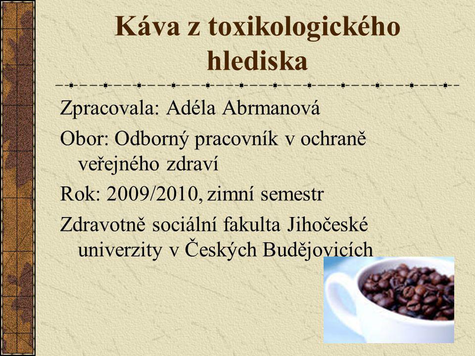 Káva z toxikologického hlediska