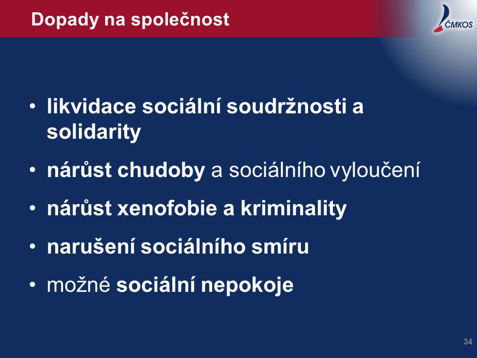 likvidace sociální soudržnosti a solidarity