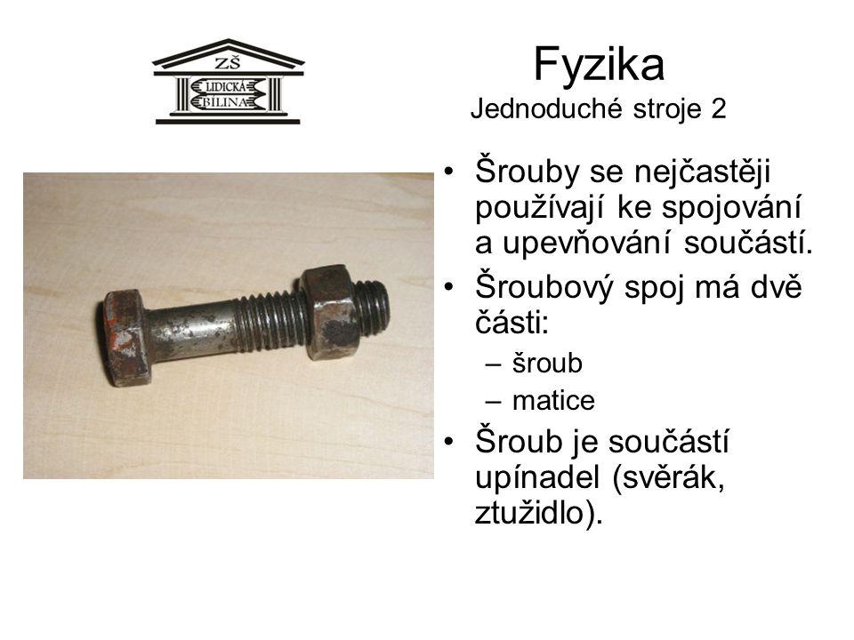 Fyzika Jednoduché stroje 2