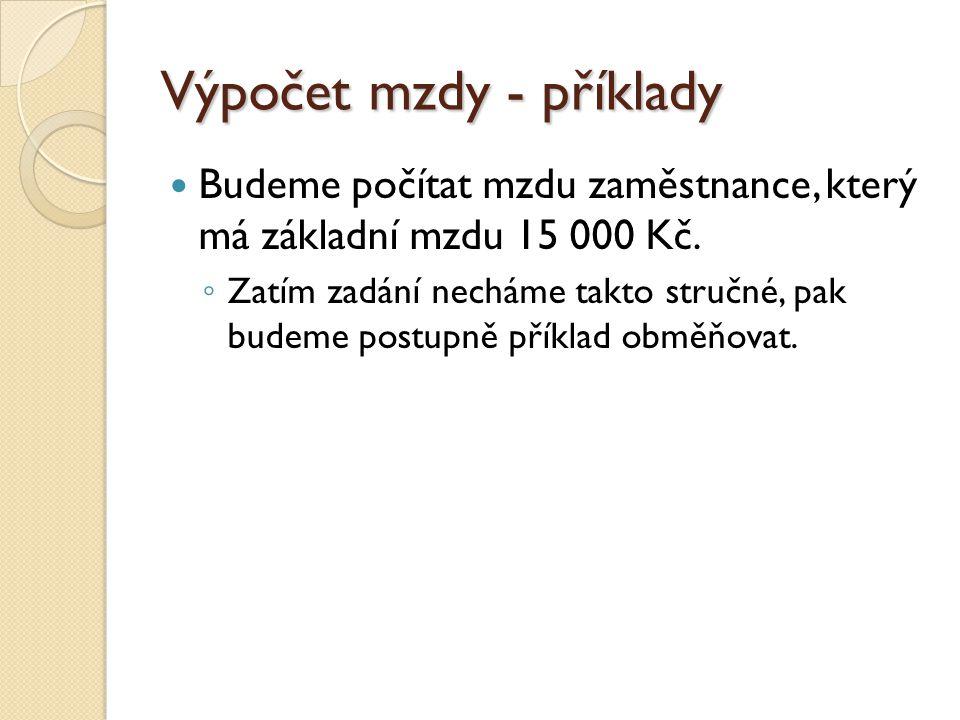 Výpočet mzdy - příklady