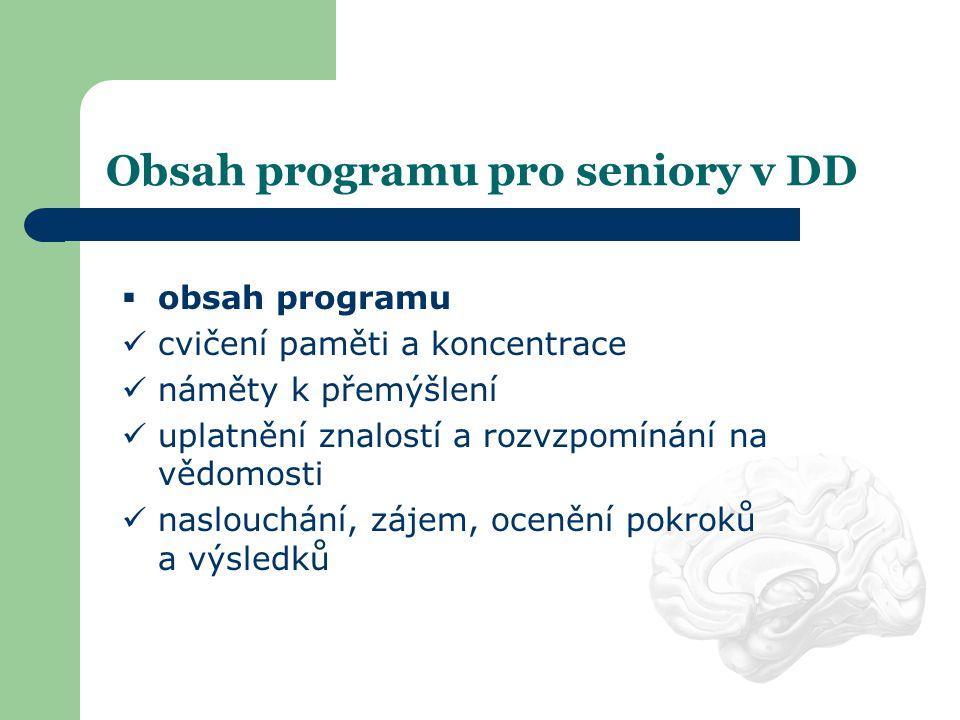 Obsah programu pro seniory v DD
