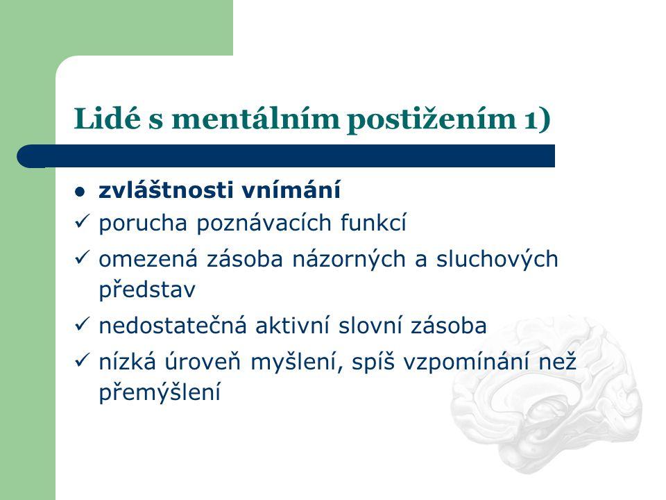 Lidé s mentálním postižením 1)