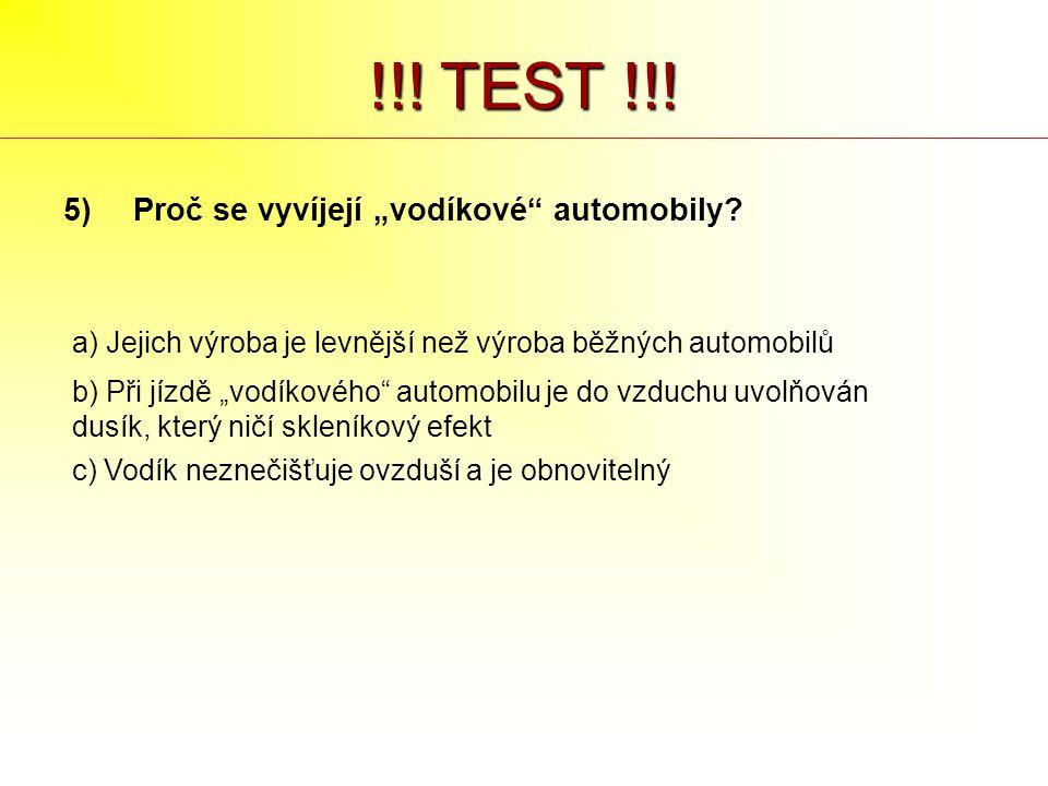 """!!! TEST !!! 5) Proč se vyvíjejí """"vodíkové automobily"""