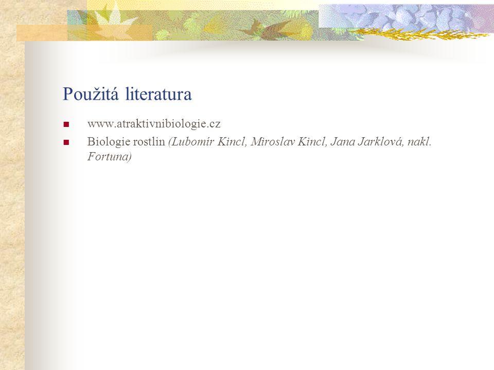 Použitá literatura www.atraktivnibiologie.cz