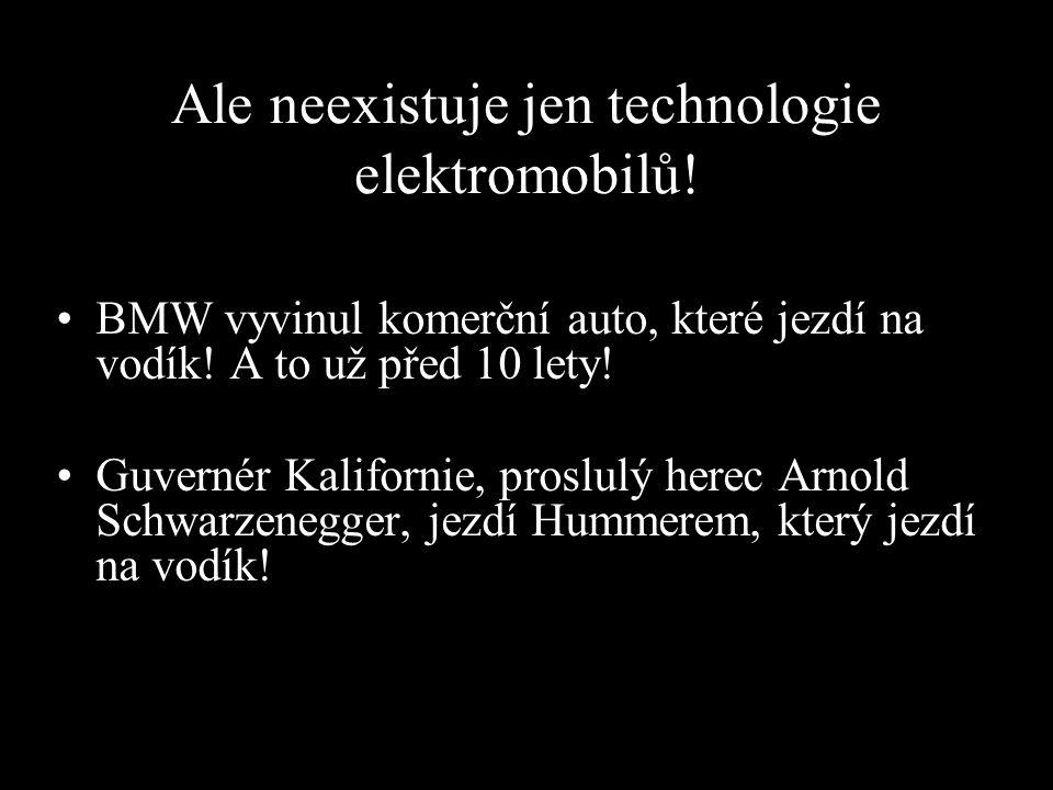Ale neexistuje jen technologie elektromobilů!