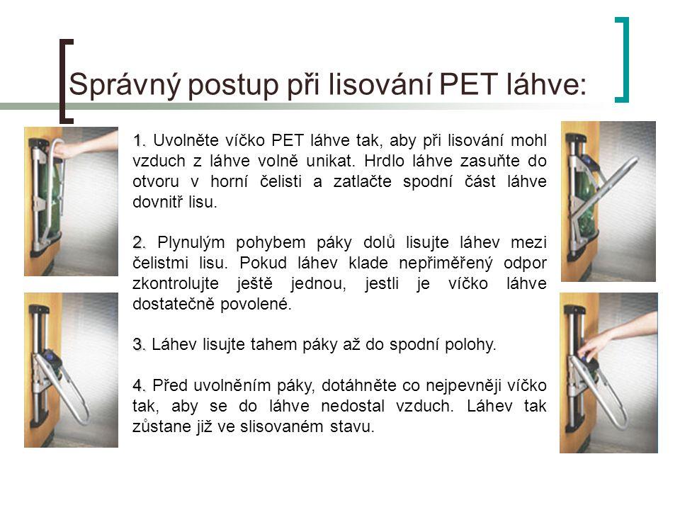 Správný postup při lisování PET láhve: