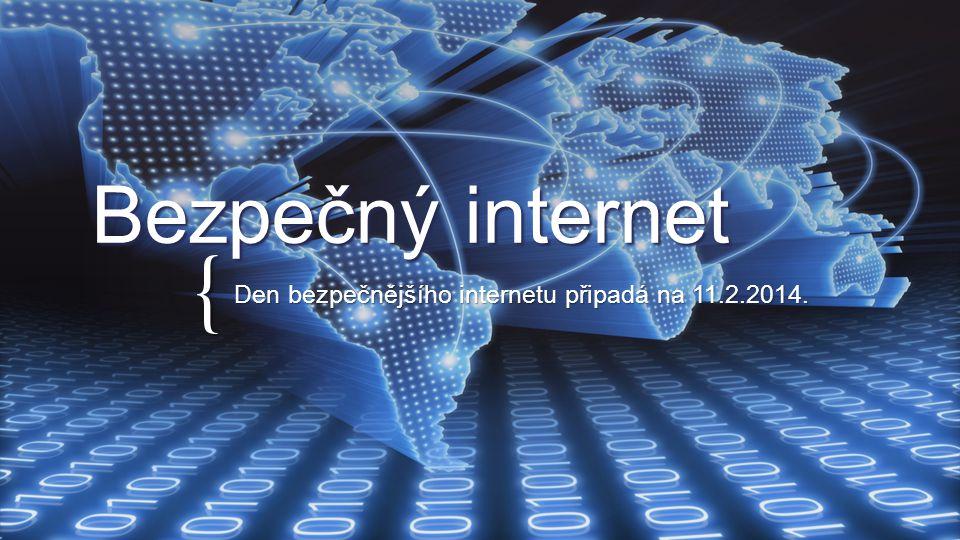 Den bezpečnějšího internetu připadá na 11.2.2014.