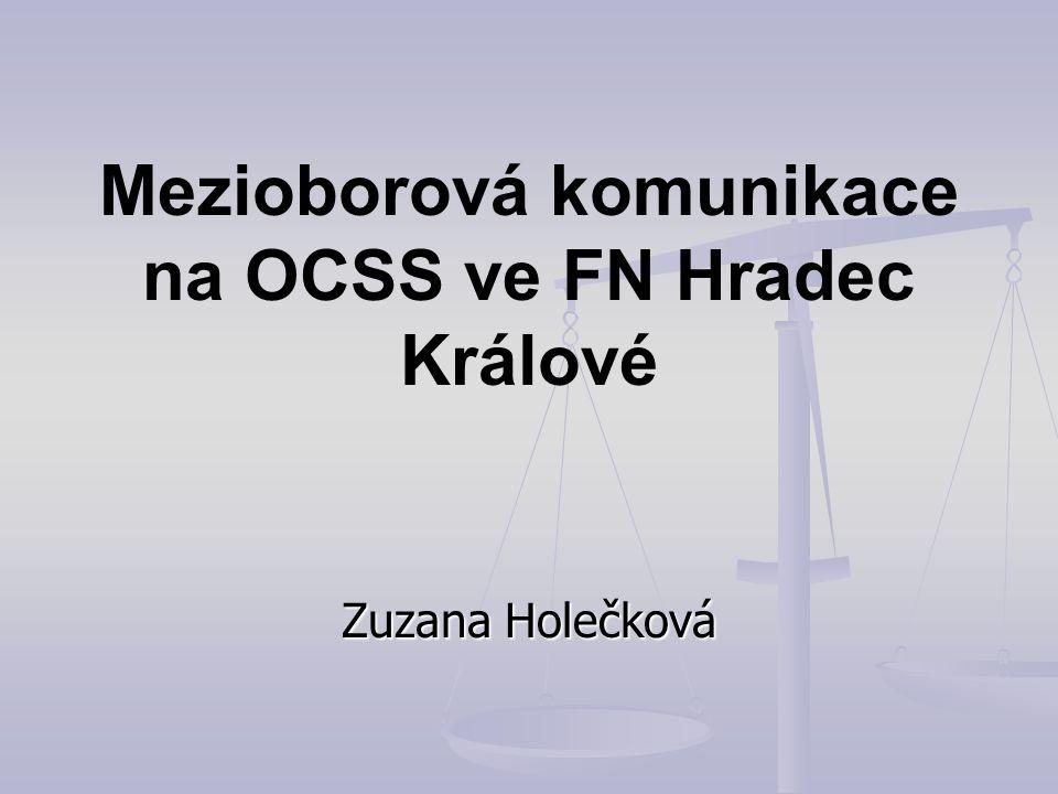 Mezioborová komunikace na OCSS ve FN Hradec Králové
