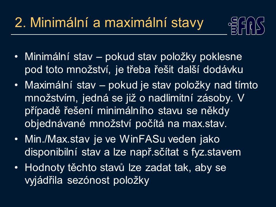 2. Minimální a maximální stavy