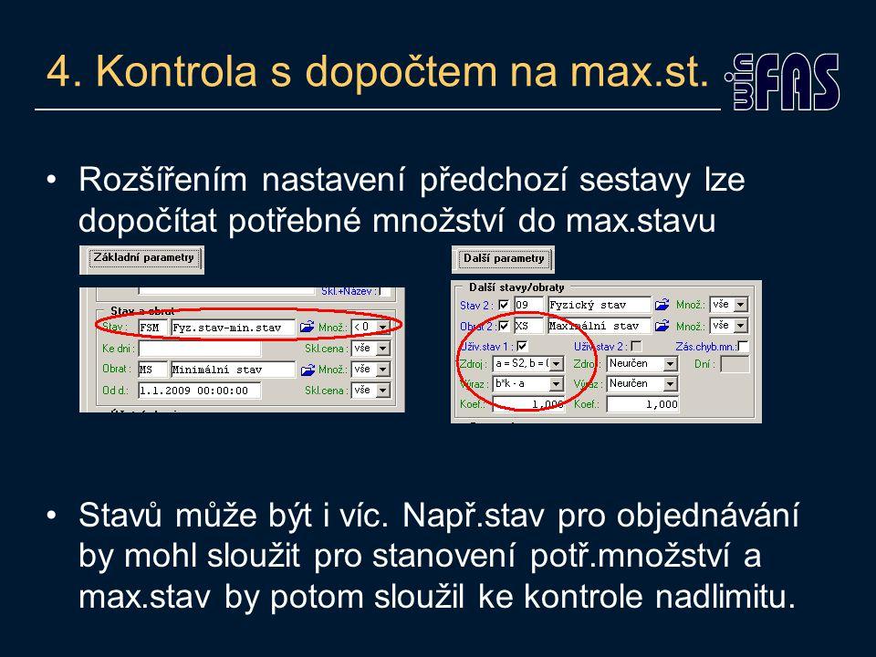 4. Kontrola s dopočtem na max.st.