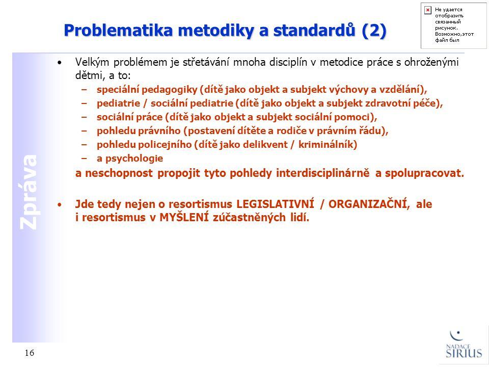 Problematika metodiky a standardů (2)