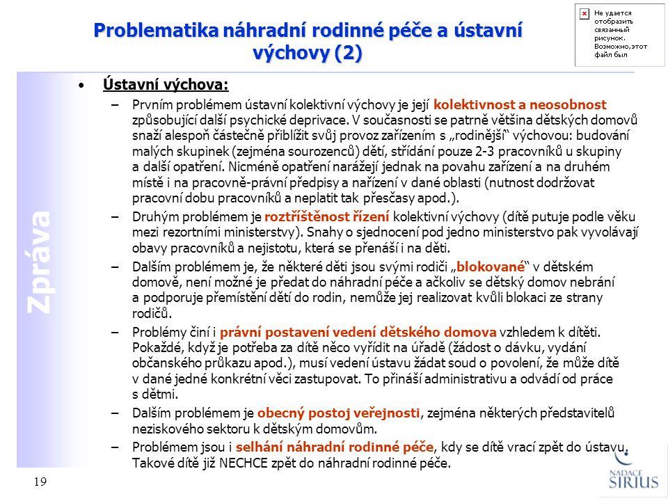 Problematika náhradní rodinné péče a ústavní výchovy (2)