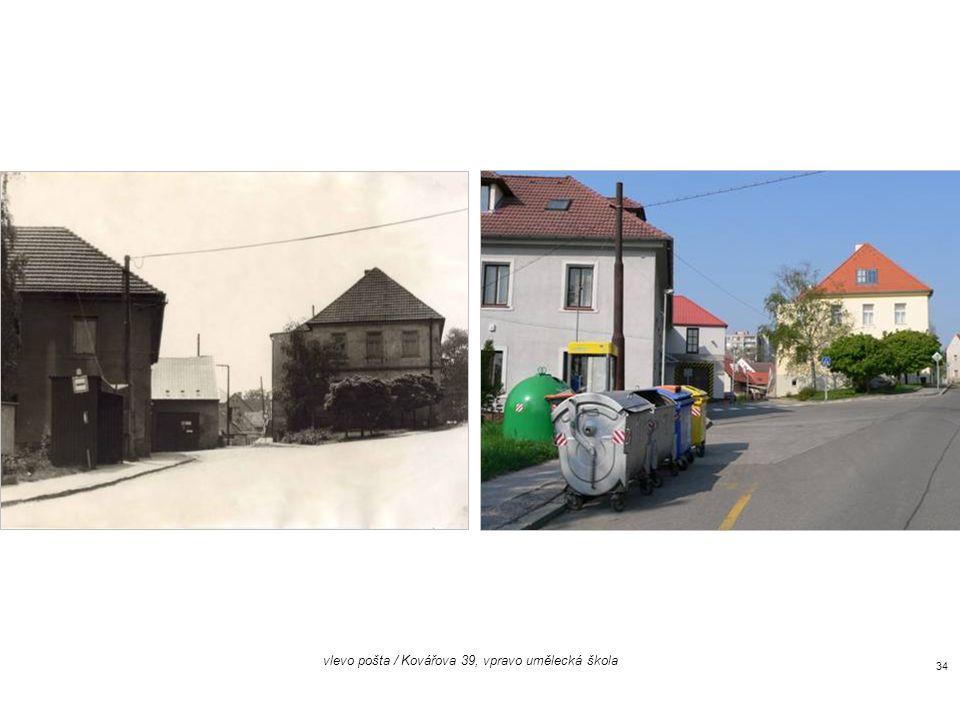 vlevo pošta / Kovářova 39, vpravo umělecká škola