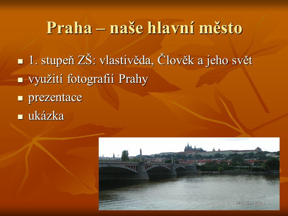 Praha – naše hlavní město