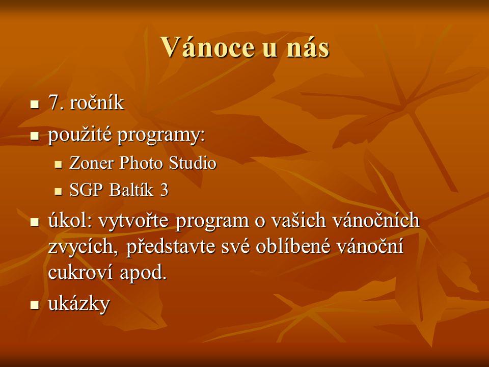 Vánoce u nás 7. ročník použité programy: