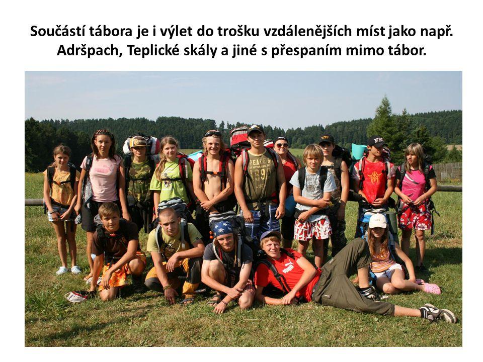 Součástí tábora je i výlet do trošku vzdálenějších míst jako např