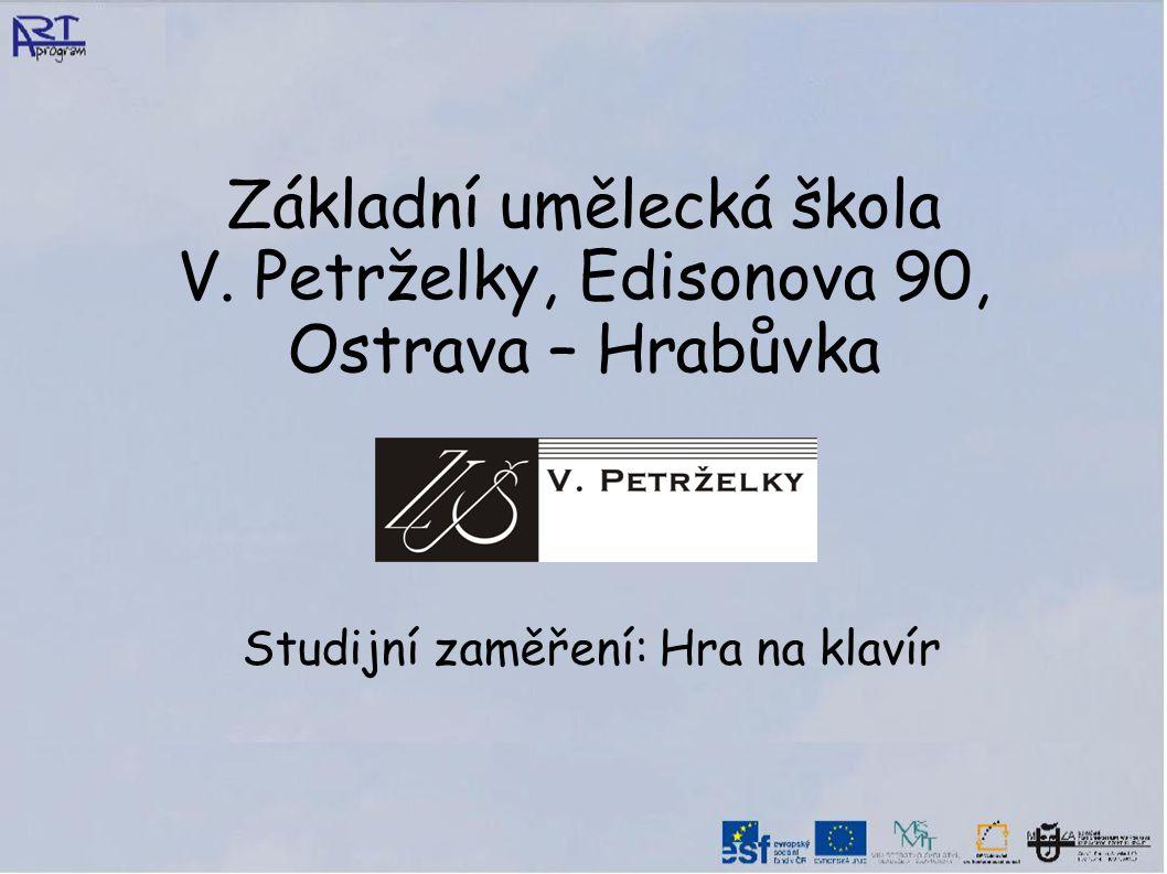 Základní umělecká škola V. Petrželky, Edisonova 90, Ostrava – Hrabůvka