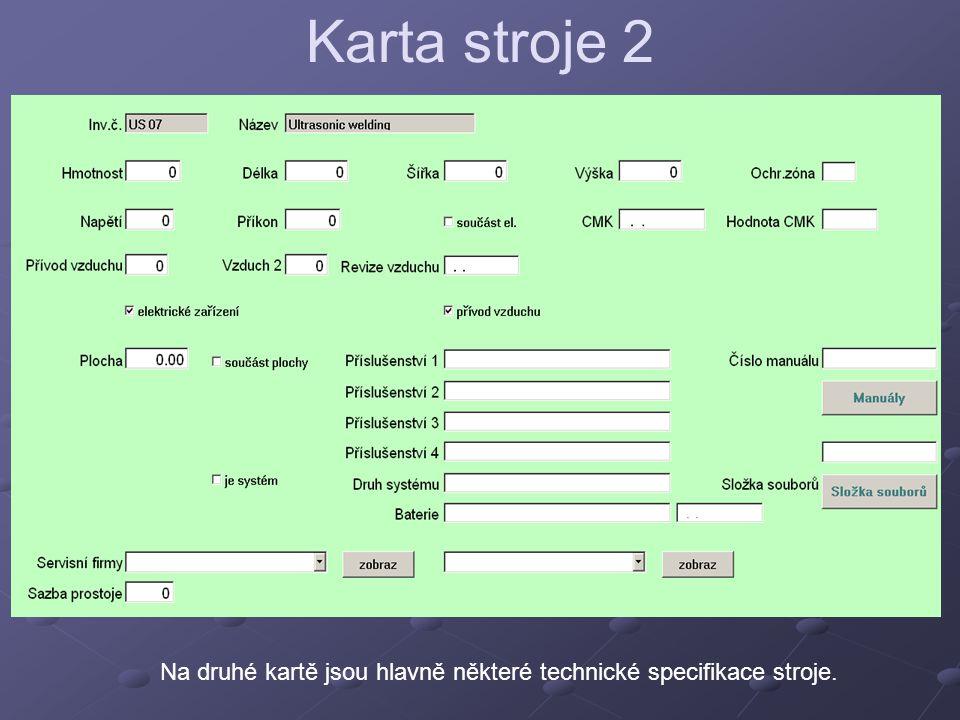 Na druhé kartě jsou hlavně některé technické specifikace stroje.