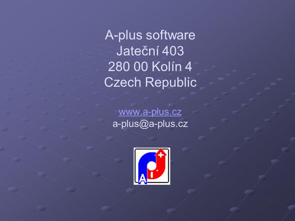 A-plus software Jateční 403 280 00 Kolín 4 Czech Republic www. a-plus