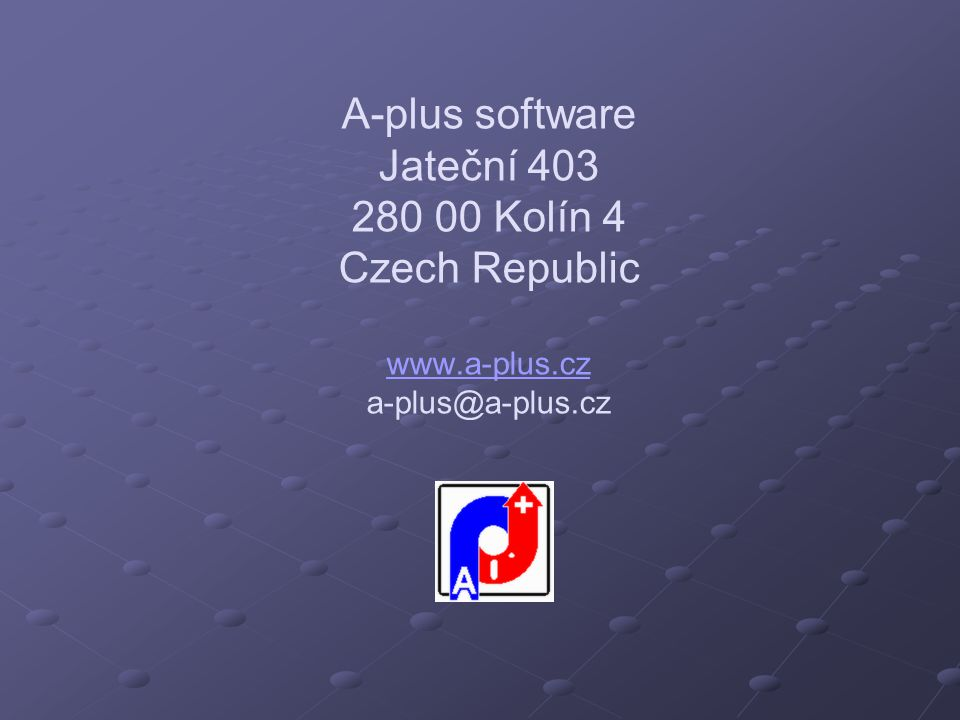 A-plus software Jateční Kolín 4 Czech Republic www. a-plus