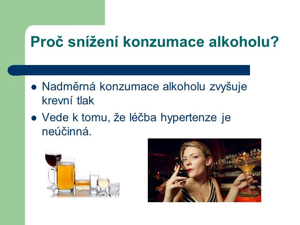 Proč snížení konzumace alkoholu