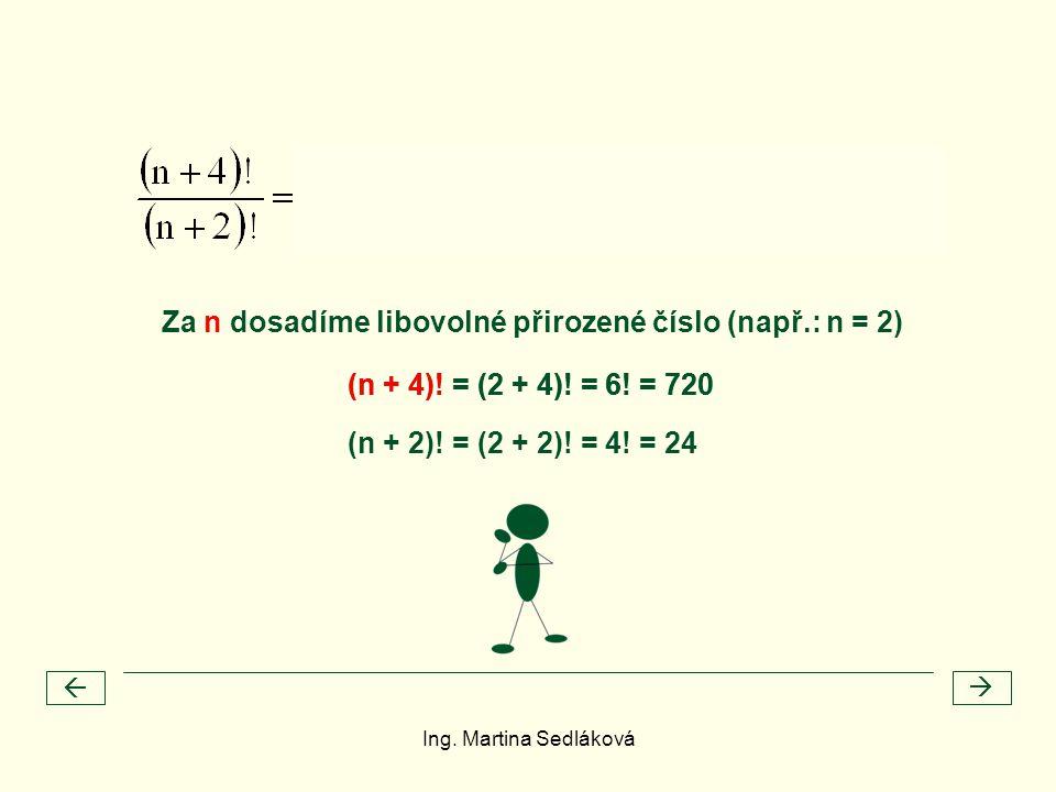 Za n dosadíme libovolné přirozené číslo (např.: n = 2)