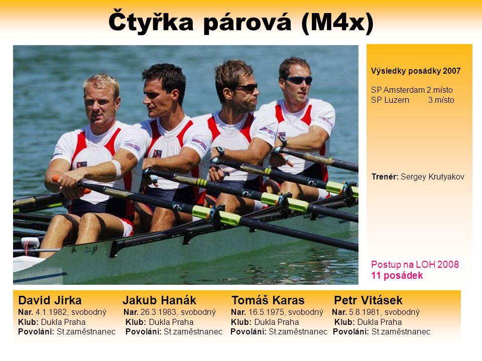 Čtyřka párová (M4x) David Jirka Jakub Hanák Tomáš Karas Petr Vitásek
