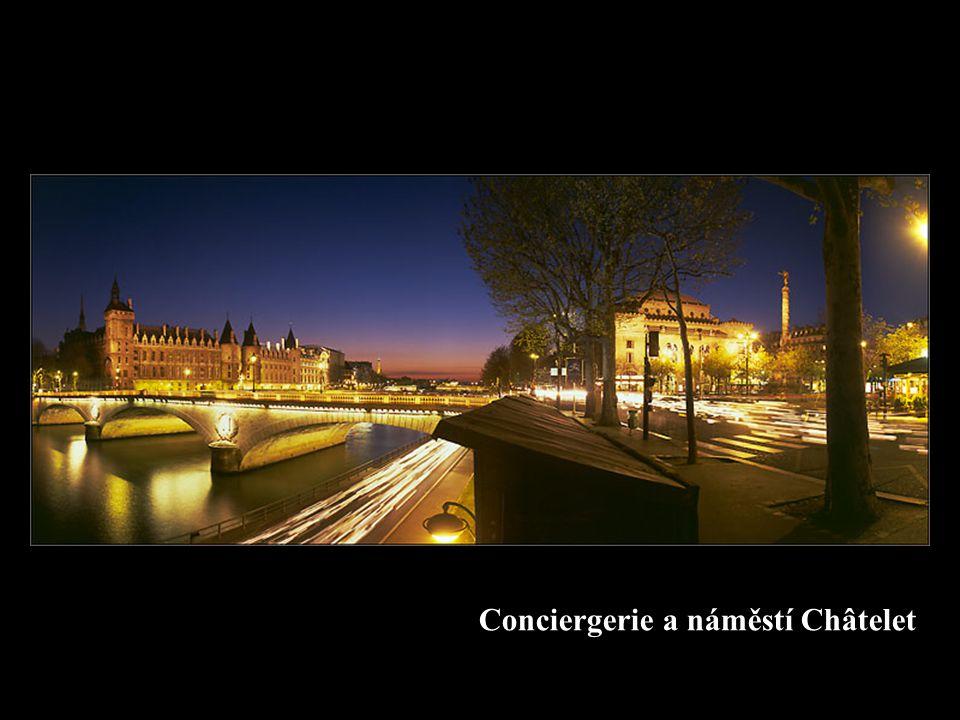 Conciergerie a náměstí Châtelet