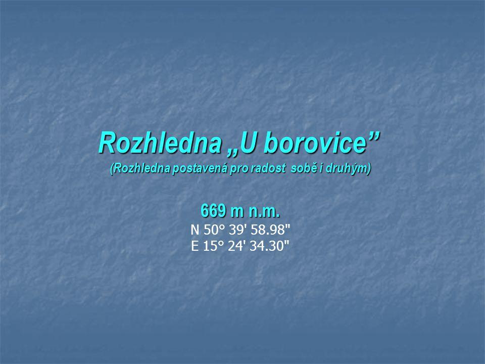 """Rozhledna """"U borovice (Rozhledna postavená pro radost sobě i druhým)"""
