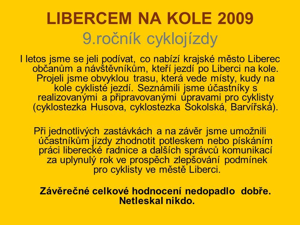 LIBERCEM NA KOLE 2009 9.ročník cyklojízdy