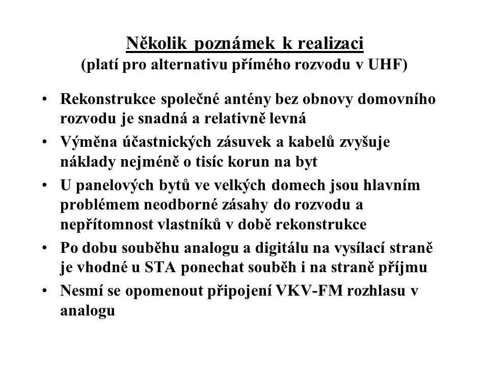 Několik poznámek k realizaci (platí pro alternativu přímého rozvodu v UHF)