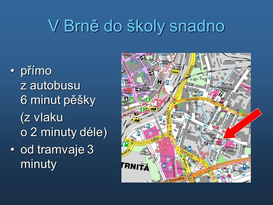 V Brně do školy snadno přímo z autobusu 6 minut pěšky