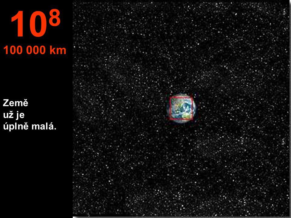 108 100 000 km Země už je úplně malá.