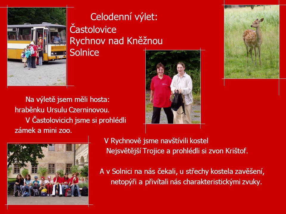 Celodenní výlet: Častolovice Rychnov nad Kněžnou Solnice