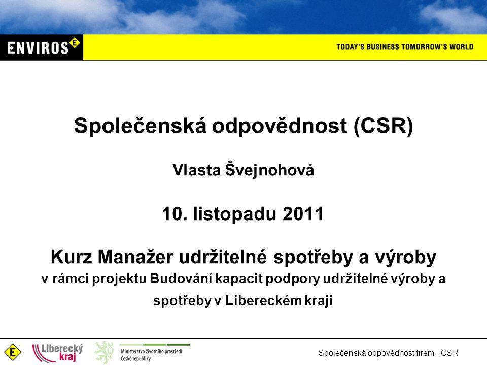 Společenská odpovědnost (CSR) Vlasta Švejnohová 10