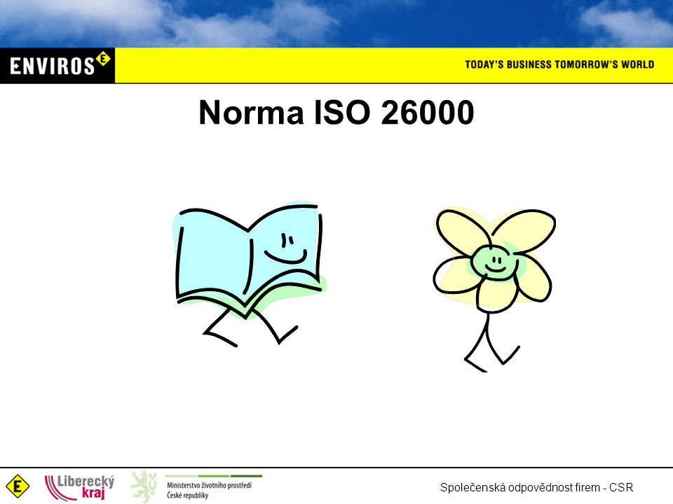 Norma ISO 26000 Společenská odpovědnost firem - CSR