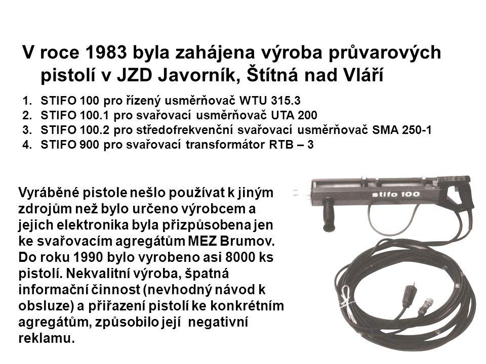V roce 1983 byla zahájena výroba průvarových pistolí v JZD Javorník, Štítná nad Vláří
