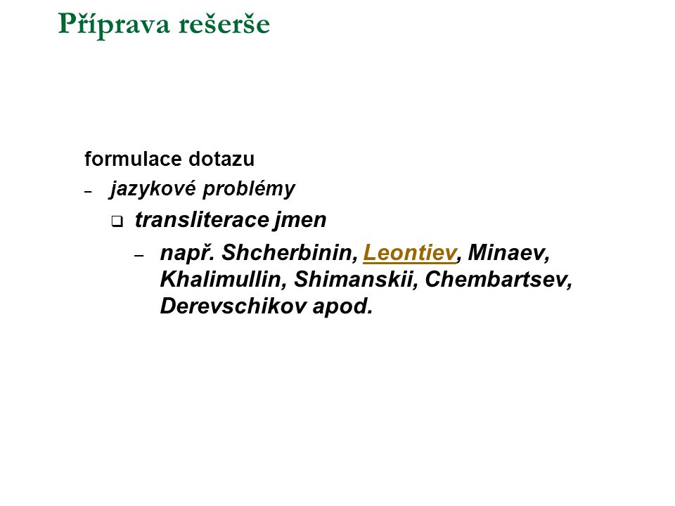 Příprava rešerše transliterace jmen