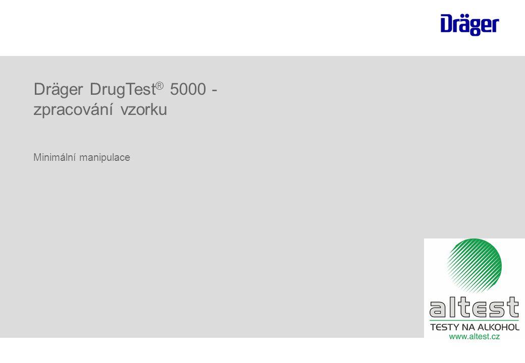Dräger DrugTest® 5000 - zpracování vzorku