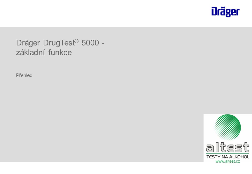 Dräger DrugTest® 5000 - základní funkce