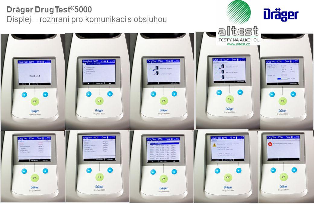 Dräger DrugTest®5000 Displej – rozhraní pro komunikaci s obsluhou