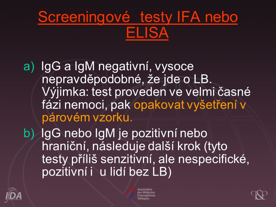Screeningové testy IFA nebo ELISA